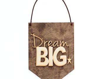 Dream Big - Baby Shower Gift - Nursery Decor - Dream Big Quote - Nursery Decor Ideas - Teen Room Decor - Dream Big Little One - Nursery Sign