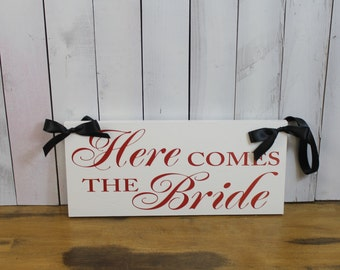 SAMPLE SALE/Here Comes the BRIDE Sign/Wedding Sign/Photo Prop/Thank You/Great Shower Gift/White/Black/Red/Wood Sign/Double Sided