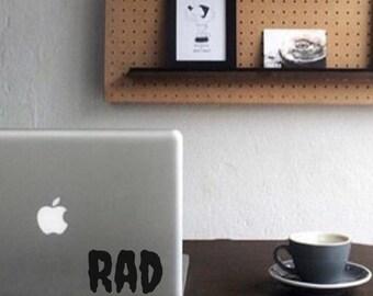 Rad - Rad Decal - Vinyl Decal - Laptop Decal - Laptop Stickers - Macbook Decal - Macbook Sticker - Word Decal - Car Decal - iPad Decal - Rad
