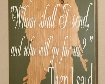 Military Sign, Military Faith, Military Decor, Distressed Wooden Sign, Soldier Silhouette, Military Gift, Isaiah 6 8 - Here I Am Send Me