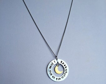 "Hand Stamped Necklace | I Love You to the Moon & Back | 1.25"" Pendant"
