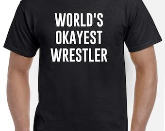 Wrestler Shirt-World's Okayest Wrestler Gift Wrestling