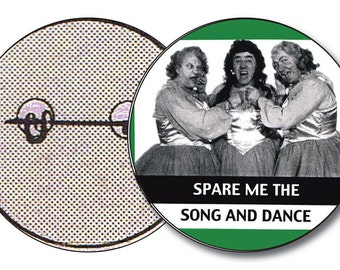 Spare Me The Song and Dance