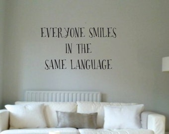 Vinyl Wall Word Sticker - Everyone Smiles In the Same Language