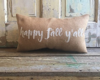 Pillow Cover  Happy Fall Y'all pillow | Burlap pillow | Fall pillow | Halloween pillow | Fall decor | Thanksgiving decor | Halloween Decor