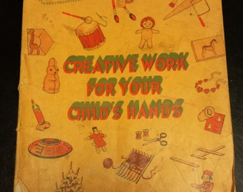 Vintage Creative Work For Your Child's Hands Copyright 1959