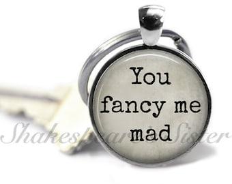 Edgar Allan Poe - You Fancy Me Mad - Literary Key Chain - Edgar Allan Poe Key Chain