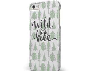 Wild and Free - iNK-Fuzed Hard Case for the Apple iPhone - Samsung Galaxy & More
