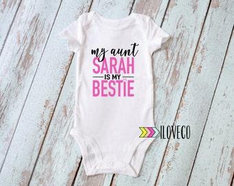 Custom / My Aunt is my Bestie / My Aunt Loves me Bodysuit / Aunt Bodysuit / Auntie Bodysuit