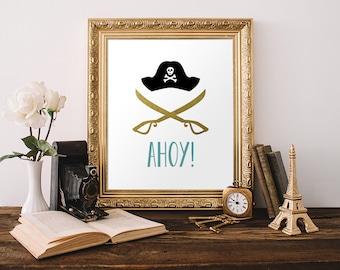 Pirate Print 8x10 Instant Download Ahoy! Nursery Nautical Decor Pirate Hat Pirate Sword Beach House Decor Teal Nursery Gold Foil Children's