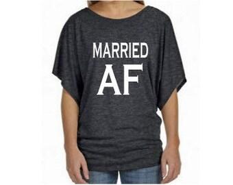 Married AF soft Dolman sleeve Ladies T-shirt