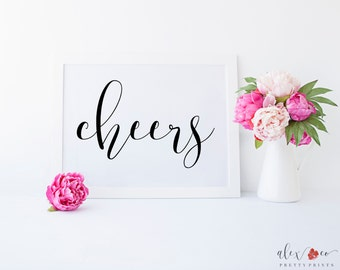 Cheers Sign. Cheers Print. Cheers Printable. Wedding Cheers. Wedding Bar Sign. Wedding Bar Signage. Wedding Reception Signs. Reception Decor