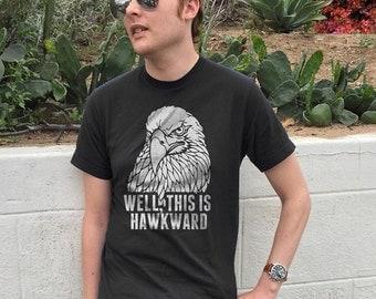 Well This is Hawkward Shirt - Socially Awkward - Awkward Shirt - Funny Pun Shirt - Hawk Shirt (See SIZING CHART in Item Details)