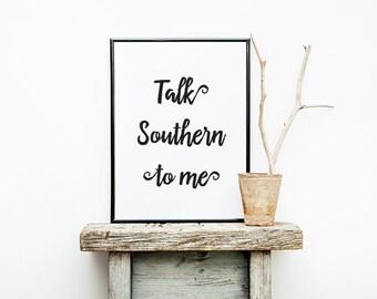 "PDF Printable • ""Talk Southern to Me"" • Instant Digital Download • 2 Designs"