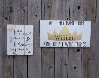 Where The Wild Things Are I'll Eat You Up Let The Wild Rumpus Start Nursery Decor Rustic Wood Sign Shabby Chic Gold Crown King Nursery