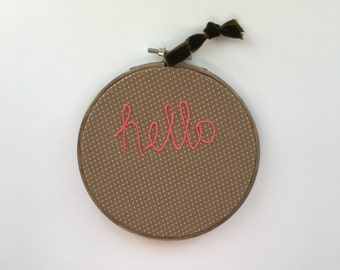 5 inch Hoop Art Hello, Embroidery Hoop Hello Art