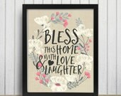 Bless This Home With Love and Laughter Floral Rustic Country Cottage Chic Digital Print INSTANT DOWNLOAD