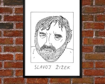 Badly Drawn Slavoj Zizek - Literary Poster - *** BUY 4, GET A 5th FREE***