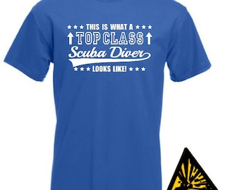 This Is What A Top Class Scuba Diver Looks Like T-Shirt Joke Funny Tshirt Tee Shirt Gift Diving