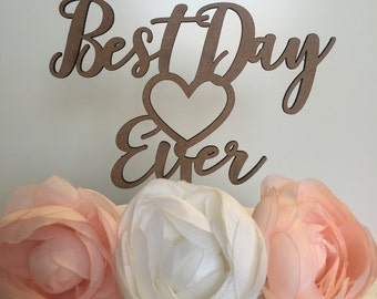"Best Day Ever | Wedding Cake Topper (5"")"