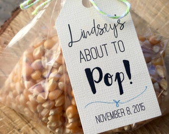 About to pop tag, baby shower tag, popcorn tag, favor tag, gift tag, custom tag - TWINE included