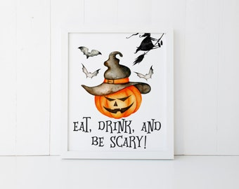"PRINTABLE Art ""Eat Drink and Be Scary"" Halloween Art Print Trick or Treat Halloween Wall Art Halloween Decor Home Decor Fall Decor"