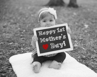 Happy 1st Mother's Day Chalkboard Sign, Mother's Day Gift, Gift For Mom, Gift For Wife, First Mother's Day Photo, Mother's Day Photo Gift