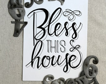 Bless This House print, 8.5x11, Handlettered Sign, home decor, gallery wall, simple modern wall art, InkySink