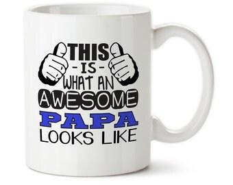 This Is What An Awesome Papa Looks Like, Awesome papa, Mug for papa, Gift for papa, Gift for grandparent, Custom papa mug, Papa coffee mug