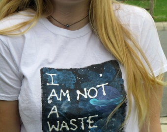 I Am Not a Waste of Space tee