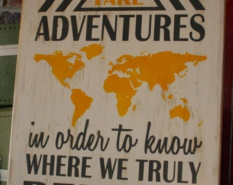 Wood Sign Take Adventures