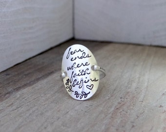 "Hand Stamped Sterling Silver Ring with ""Fear ends where faith begins."" Inspirational, Christian, boho chic Jewelry."