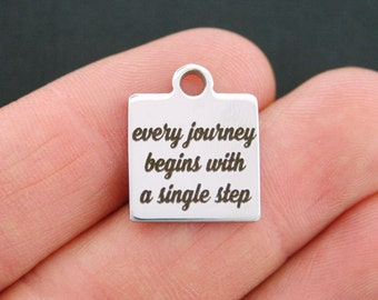 Motivational Stainless Steel Charm - Every Journey Begins With A Single Step - Exclusive Line - Quantity Options - BFS524