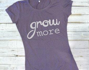 GROW MORE Womens Tshirt, Eco-friendly Bamboo Organic Clothing, Typograghy T shirt, Gardening Tee, Environmental T-shirt by Uni-T