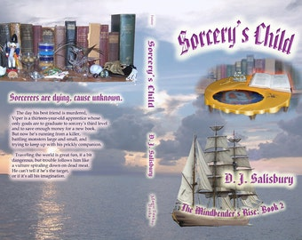 Fantasy Novel: Sorcery's Child by DJ Salisbury (that's me) Paperback book