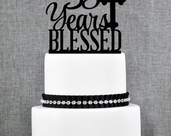 35 Years Blessed Cake Topper, Classy 35th Birthday Cake Topper, 35th Anniversary Cake Topper- (T247-35)