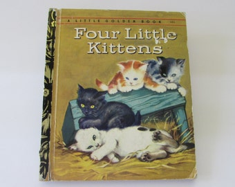 Vintage (1950s) children's book, 'Four Little Kittens',  A Little Golden Book - by Kathleen N. Daly, pictures by Adriana Mazza Saviozzi