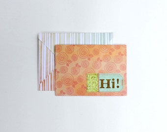Greeting Card - Hello / Hi Card - Miss You Card - I Love You Card - Just Because Card