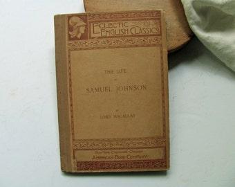 Vintage Life of Samuel Johnson Lord Macaulay 1895 Eclectic English Classic Biography James Boswell English Literature Editor British History