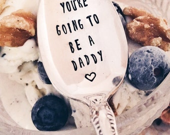 You're Going To Be A Daddy Spoon || Stamped Spoon || Pregnancy Announcement || Expecting