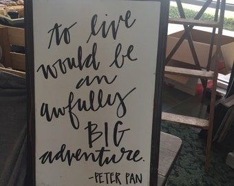 Peter pan quotes, peter pan, disney, wood signs, kids room decor, home decor