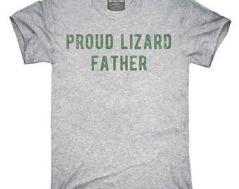 Proud Lizard Father T-Shirt, Hoodie, Tank Top, Gifts