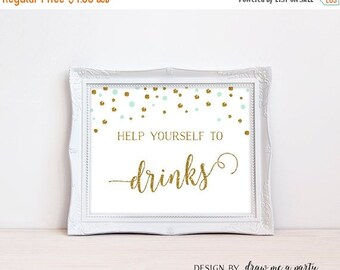 ON SALE Drink Table Sign , Help Yourself To Drinks Sign , Mint and Gold Table Sign , Mint Baby Shower Sign , Bridal Buffet Sign , Printable