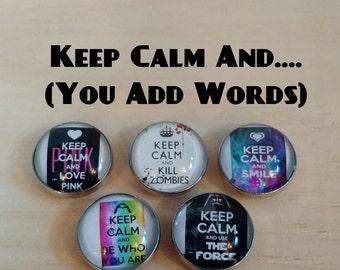 Keep Calm Custom Snap Button
