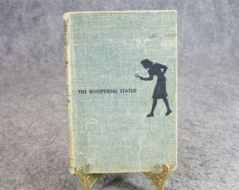 The Whispering Statue By Carolyn Keene C. 1937
