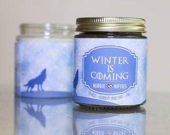 Winter Is Coming-- Soy Candle (4 oz.)