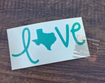 Texas Love Decal | Love Texas Decal | Vinyl Decal | Texas Decal | Car Decal | Love Decal | Car Stickers