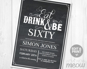 60th Invitations Eat Drink and Be SIXTY 60 Birthday Invite INSTANT DOWNLOAD Surprise Chalk Mens Womens Party Rustic Personalize & Printable