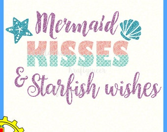 Mermaid Kisses SVG Mermaid SVG LIFE Svg mermaid cut file Beach svg Summer svg cut file for Cricut Silhouette Scan N Cut Commercial Use