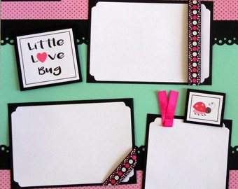 LITTLE LOVE BUG Premade 12x12 Scrapbook pages 2 page  layout paper piecing